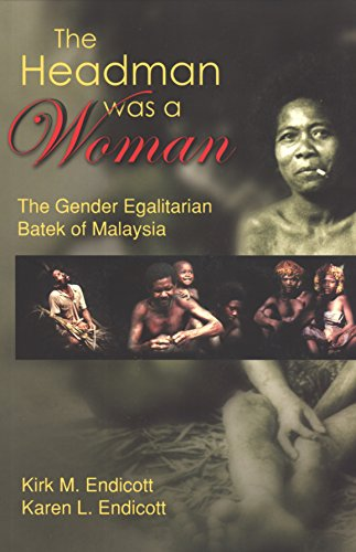 9789834324889: The Headman Was a Woman: The Gender Egalitarian Batek of Malaysia