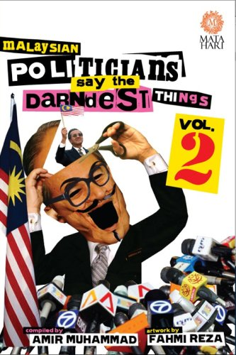 9789834359669: Malaysian Politicians Say the Darndest Things, Vol. 2
