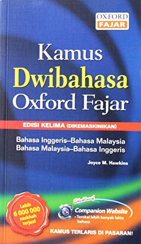 Kamus Dwibahasa Oxford Fajar: English-Bahasa Malaysia/bahasa Malaysia-English