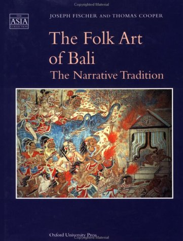 9789835600524: The Folk Art of Bali: The Narrative Tradition (The Asia Collection)