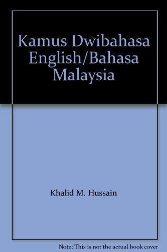 9789836224682: Kamus Dwibahasa English/Bahasa Malaysia