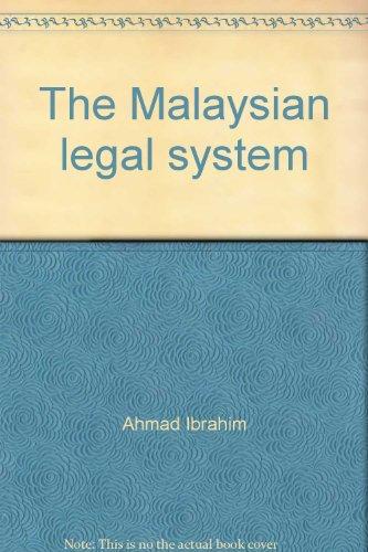 The Malaysian Legal System: Ahmad Ibrahim &