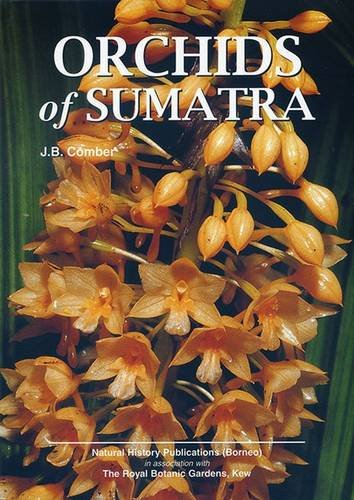 Orchids of Sumatra: J. B. Comber