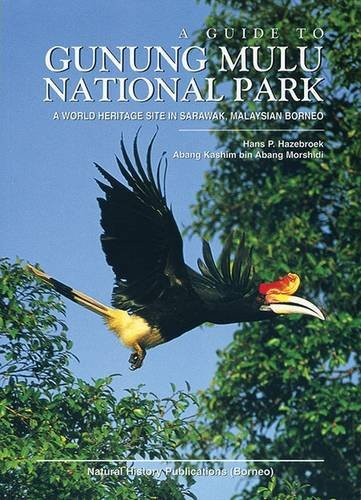9789838120661: Guide to Gunung Mulu National Park: A World Heritage Site in Sarawak, Malaysian Borneo