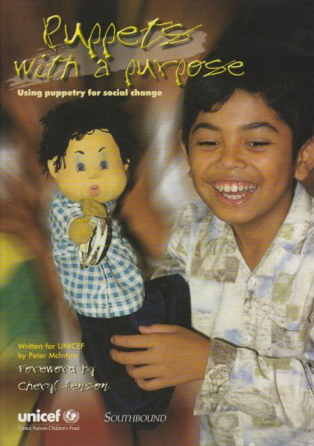 9789839054200: Puppets With a Purpose: Using Puppetry for Social Change