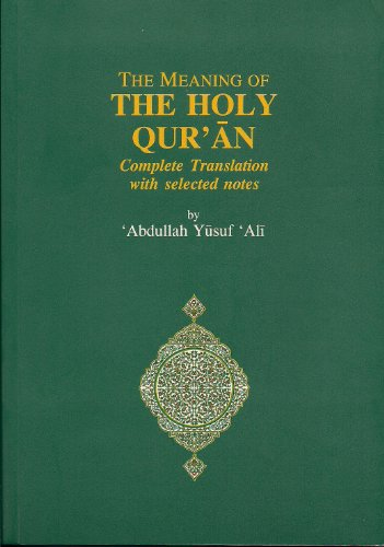 The Meaning of Holy Quran: Islamic Book Trust