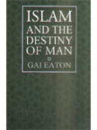 9789839154221: Islam and the Destiny of Man