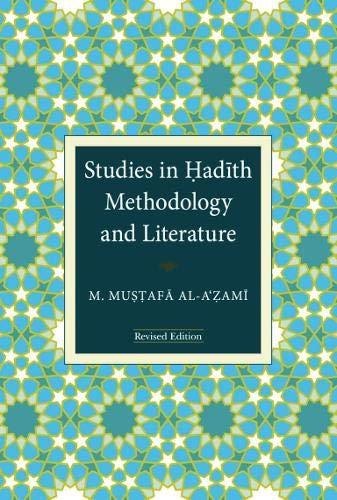 9789839154276: Studies in Hadith Methodology and Literature