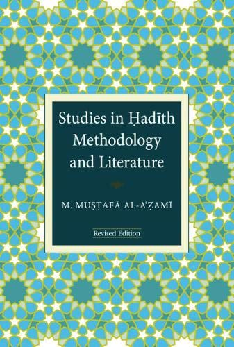 9789839154276: Studies in Hadith Methodology and Literature