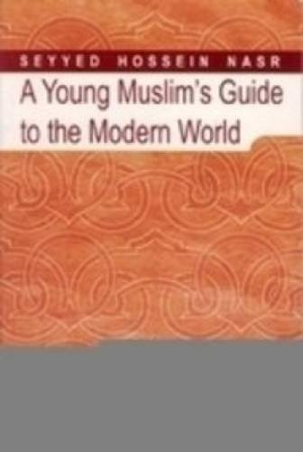 9789839154900: A Young Muslim Guide to the Modern World