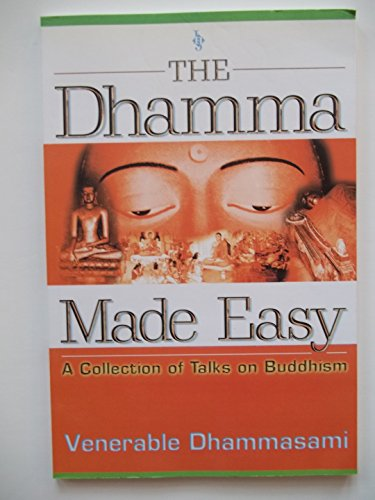 9789839439182: The Dhamma Made Easy : A Collection of Talks on Buddhism