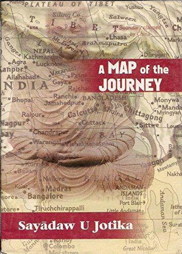 A Map of the Journey: Sayadaw U. Jotika