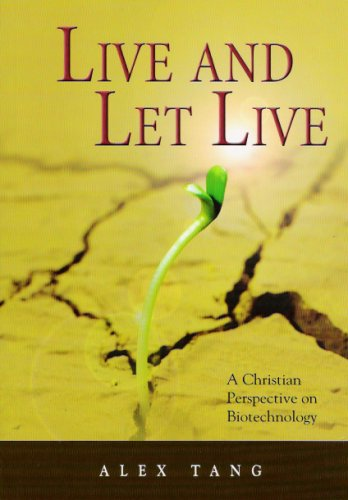 9789839506082: Live and Let Live: A Christian Perspective on Biotechnology
