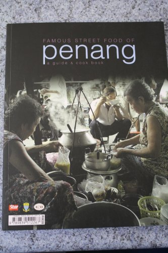 9789839512267: Famous Street Food of Penang a guide and cook book