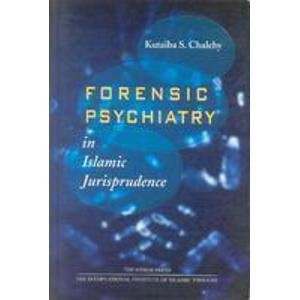9789839541403: Forensic Psychiatry in Islamic Jurisprudence