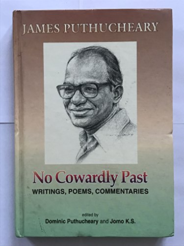 9789839602128: No cowardly past: James J. Puthucheary : writings, poems, commentaries