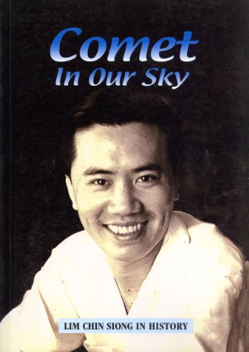 9789839602142: Comet in our sky: Lim Chin Siong in history