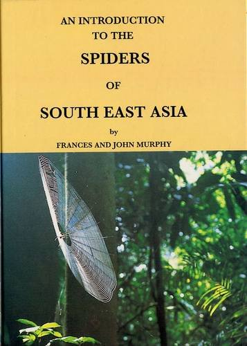 9789839681178: An Introduction to the Spiders of South-East Asia