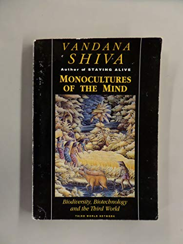 9789839747041: MONOCULTURES OF THE MIND: BIODIVERSITY, BIOTECHNOLOGY AND THE : THIRD WORLD