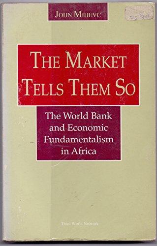 9789839747157: Market Tells Them So the World Bank