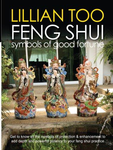 Feng Shui : Symbols of Good Fortune: Lillian Too