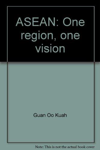 ASEAN: One region, one vision