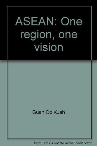 ASEAN: One region, one vision
