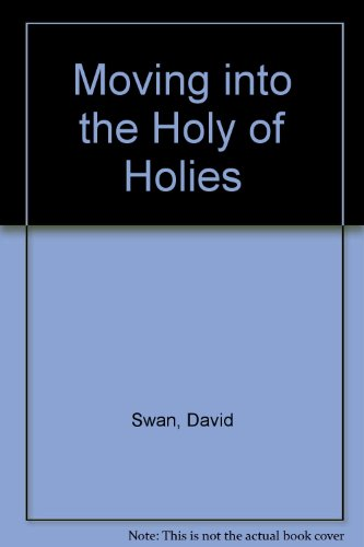 9789839985368: Moving into the Holy of Holies