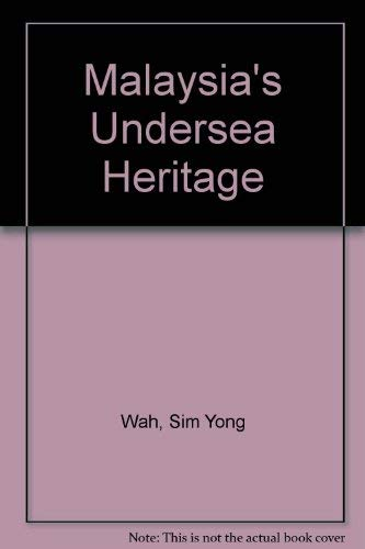 9789839985405: Malaysia's undersea heritage