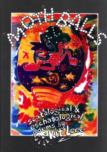 Moth balls: scatological & eschatological poems: Leee, Kit