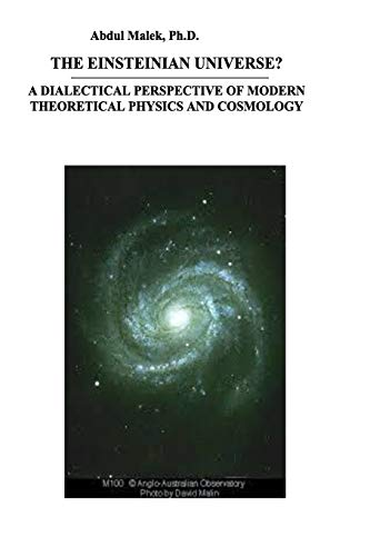 9789840418251: The Einsteinian Universe?: A Dialectical Perspective of Modern Theoretical Physics and Cosmology