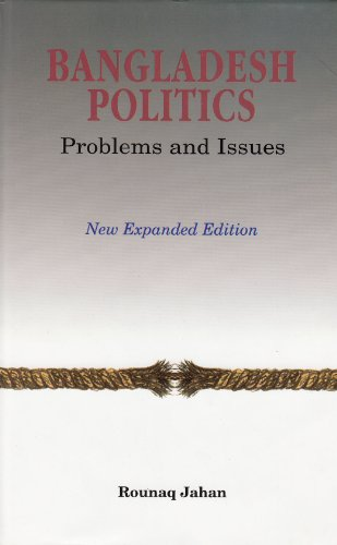 9789840510290: Bangladesh Politics: Problems and Issues