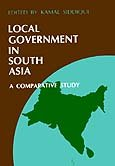 Local government in South Asia: A comparative study