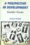9789840513079: Gender Focus: A Perspective in Development