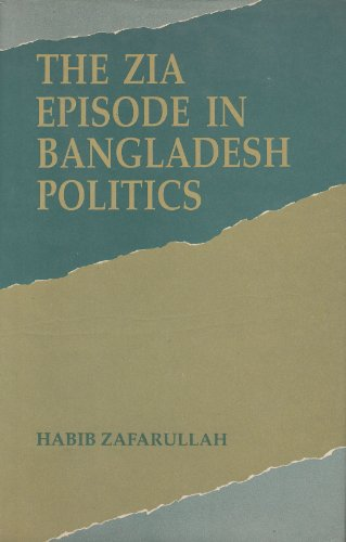 9789840513314: Zia Episode in Bangladesh Politics