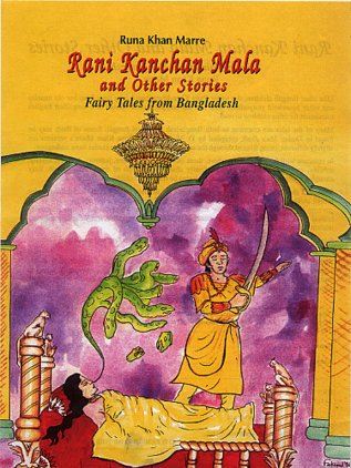9789840514823: Rani Kanchan Mala and Other Stories: Fairy Tales from Bangladesh