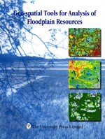9789840515301: Geo-spatial tools for analysis of floodplain resources