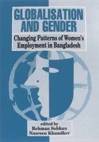 9789840515813: Globalisation and gender: Changing patterns of women's employment in Bangladesh