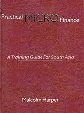 9789840516902: Practical MICRO Finance: A Training Guide for South Asia