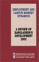 Employment and Labour Market Dynamics (A Review: Debapriya Bhattacharya, Uttam