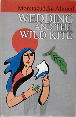 9789840740819: Wedding ;: And, The wild kite