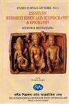 Essays on Buddhist Hindu Jain Iconography & Epigraphy (Studies in Bengal Art Series: No. 1): ...