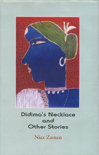 Didima's Necklace and Other Stories: Niaz Zaman; Kamal