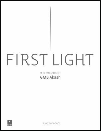 First Light: the Photography of GMB Akash (English/Bangla): Reena Abraham, Laura Bonapace