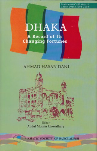 9789843304445: Dhaka Record of its Changing Fortunes