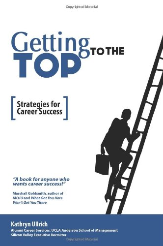 9789843905109: Getting to the Top: Strategies for Career Success