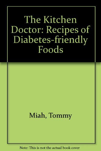 9789844641952: The Kitchen Doctor: Recipes of Diabetes-friendly Foods
