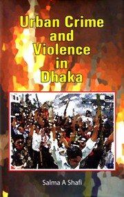 9789845060097: Urban Crime and Violence in Dhaka