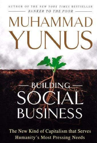 Building Social Business: Muhammed Yunus