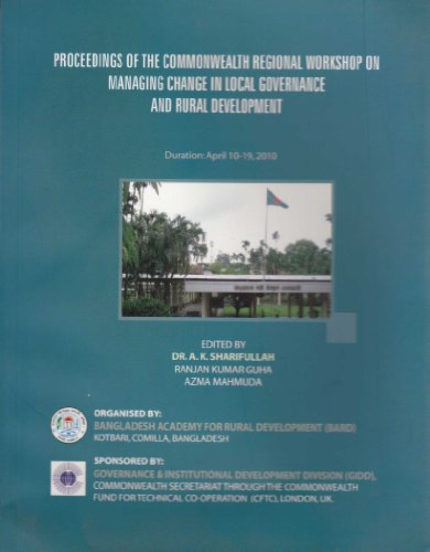 9789845591720: Proceedings of the Commonwealth Regional Workshop on Managing Change in Local Governance and Rural Development